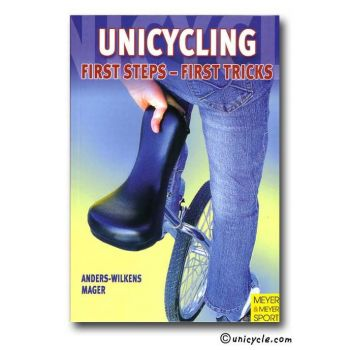 Book of Unicycle / Unicycling - First tricks on Unicycle