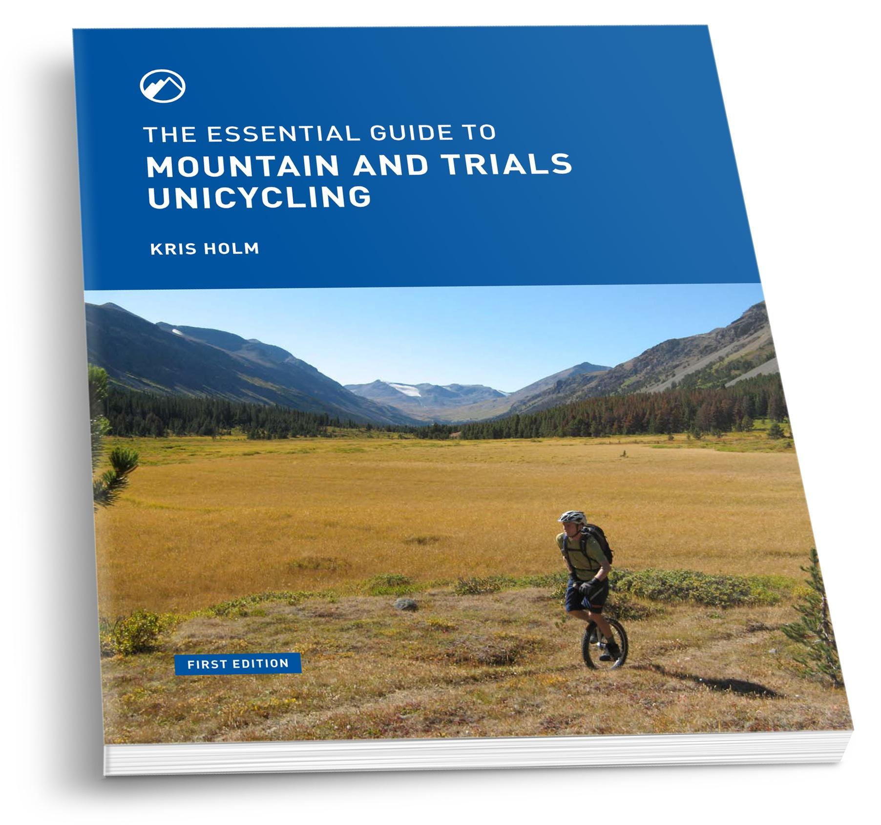 Book of Unicycle - The Essential Guide to Mountain Unicycling