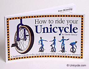 How To Ride Your Unicycle by Charlie Dancy