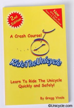 Ride the Unicycle by Gregg Vivolo - Unicycle Book