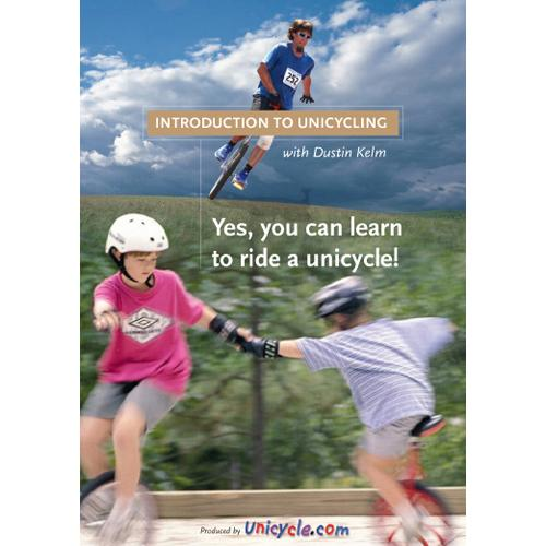 Introduction to Unicycle with Dustin Kelm - DVD