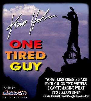 One Tired Guy DVD Unicycle featuring Kris Holm